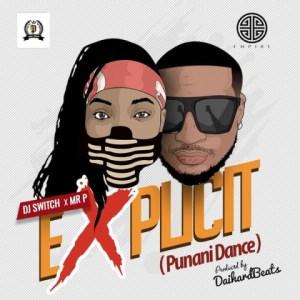 DJ Switch - Punani Dance Ft. Mr P